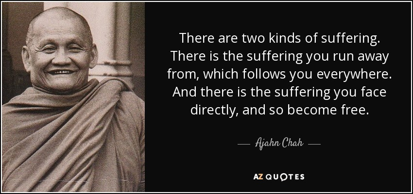De Eerste Nobele Waarheid: Er is lijden – Dukkha