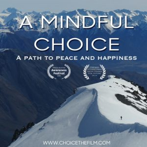 A mindful choice - documentaire