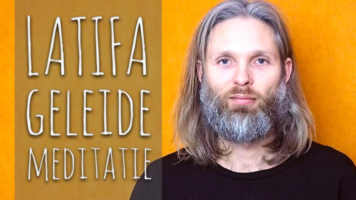 Geleide Latifa meditatie – Gebed uit het Sufisme