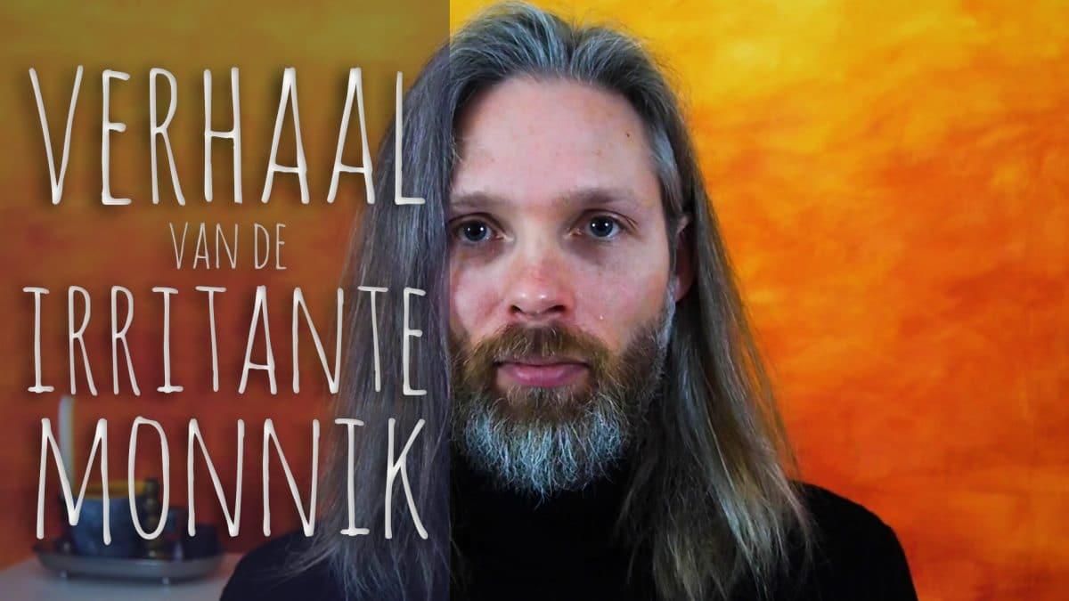 Het verhaal van de irritante monnik