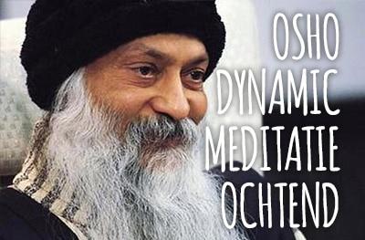 Osho Dynamic Meditatie