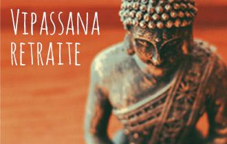 Vipassana Retraite