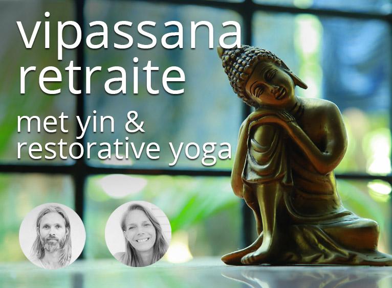 Vipassana retraite met Yin Restorative Yoga