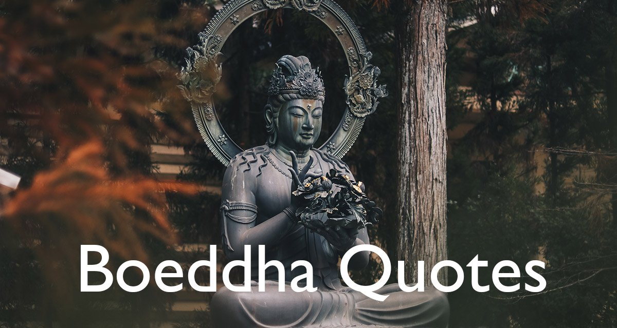 Boeddha quotes en Boeddhistische spreuken