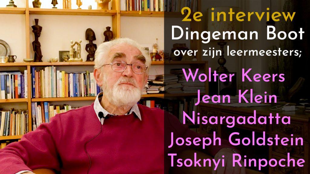 Dingeman Boot over inspirerende leermeesters als Nisargadatta en Joseph Goldstein